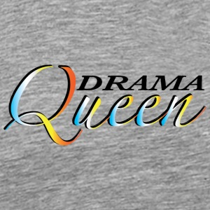 DRAMA QUEEN - Men's Premium T-Shirt
