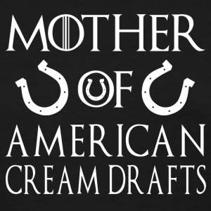 Mother Of American Cream Drafts - American Cream d T-Shirts - Women's T-Shirt