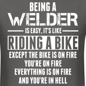 Being a Welder is like Riding a Bike T-Shirts - Men's T-Shirt