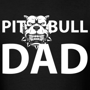 Pit Pull Dad T-Shirts - Men's T-Shirt