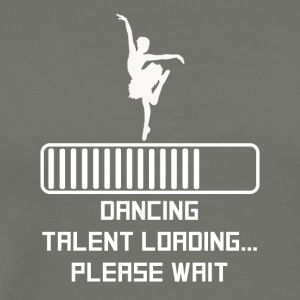 Dancing Talent Loading - Men's Premium T-Shirt