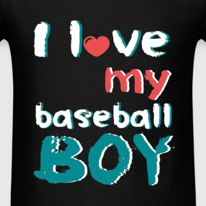 I love my baseball boy - Men's T-Shirt