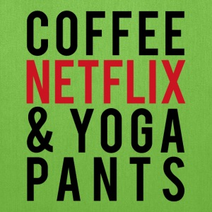 COFFEE NETFLIX & YOGA PANTS - Tote Bag