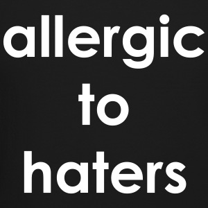 Allergic to haters Long Sleeve Shirts - Crewneck Sweatshirt