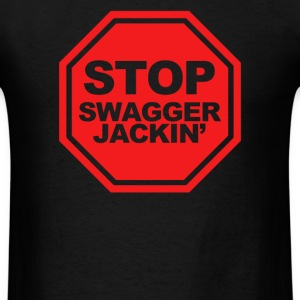 Stop Swagger Jackin - Men's T-Shirt