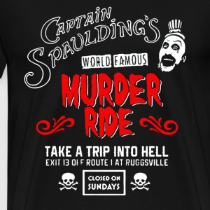 Captain Spaulding's - World famous murder ride tee - Men's Premium T-Shirt