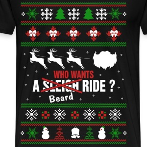 Mustache - Who wants a beard ride xmas sweater - Men's Premium T-Shirt