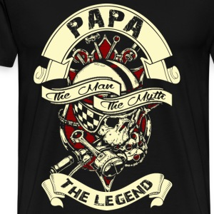 Papa is the man the myth the legend rider - Men's Premium T-Shirt