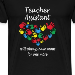 Teacher assistant - Always have room for one more - Men's Premium T-Shirt