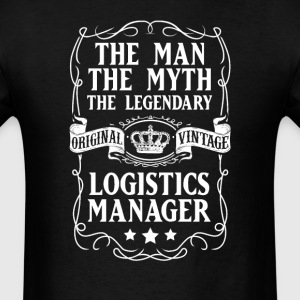 Logistics Manager The Man The Myth The Legendary T - Men's T-Shirt
