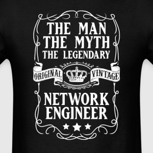 Network Engineer The Man The Myth The Legendary T- - Men's T-Shirt