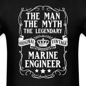 Marine Engineer The Man The Myth The Legendary T-S - Men's T-Shirt