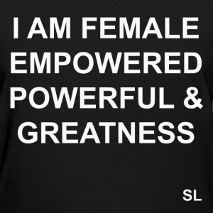 FEMALE Empowerment Quotes T-Shirts - Women's T-Shirt
