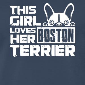 Girl Loves Her Boston Terrier Shirt - Men's Premium T-Shirt