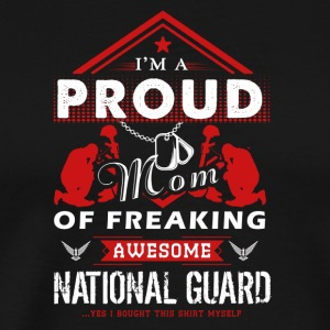 Proud Mom Of Awesome National Guard Shirt - Men's Premium T-Shirt