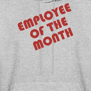 Employee Of The Month - Men's Hoodie