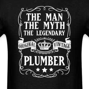 Plumber The Man The Myth The Legendary T-Shirt - Men's T-Shirt