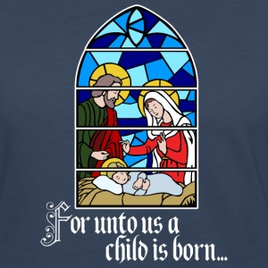 For unto us a Child is born Long Sleeve Shirts - Women's Premium Long Sleeve T-Shirt