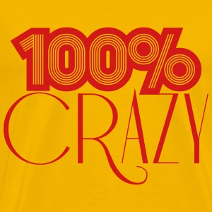 Crazy 100 hundred percent comic cartoon text font  T-Shirts - Men's Premium T-Shirt