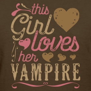 This Girl Loves Her Vampire - Vampire Gift T-Shirts - Women's T-Shirt