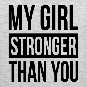 MY GIRL STRONGER THAN YOU Sportswear - Men's Premium Tank