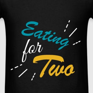 Eating for two - Men's T-Shirt