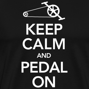 Keep Calm And Pedal On T-Shirts - Men's Premium T-Shirt