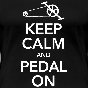 Keep Calm And Pedal On T-Shirts - Women's Premium T-Shirt