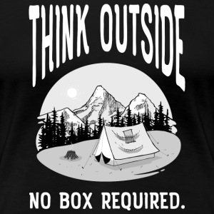 Think Outside - No Box Required. T-Shirts - Women's Premium T-Shirt