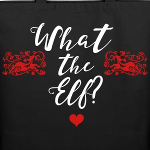 What the Elf? Bags & backpacks - Eco-Friendly Cotton Tote