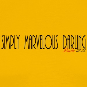 SimplyMarvelousDarling - Men's Premium T-Shirt