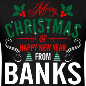 mery_christmas_happy_new_year_from_banks T-Shirts - Men's T-Shirt
