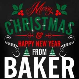 mery_christmas_happy_new_year_from_baker T-Shirts - Men's T-Shirt