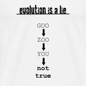 evolution is a lie - Men's Premium T-Shirt
