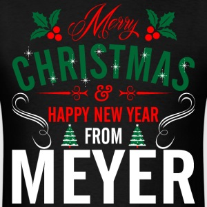 mery_christmas_happy_new_year_from_meyer T-Shirts - Men's T-Shirt