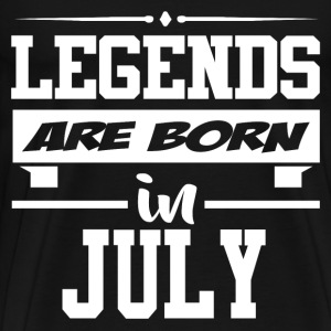 LEGENDS ARE BORN IN JULY,LEGENDS, ARE BORN ,IN JUL - Men's Premium T-Shirt