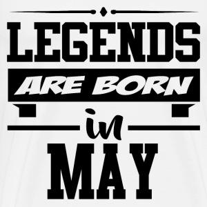 LEGENDS ARE BORN IN MAY,LEGENDS, ARE BORN ,IN MAY, - Men's Premium T-Shirt