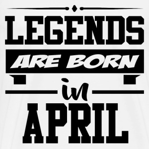 LEGENDS ARE BORN IN APRIL,LEGENDS, ARE BORN ,IN AP - Men's Premium T-Shirt