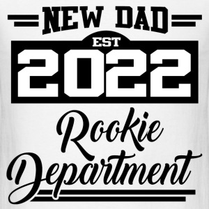 NEW DAD EST 2022 ROOKIE DEPARTMENT,NEW DAD,DAD,202 - Men's T-Shirt