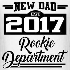 NEW DAD EST 2017 ROOKIE DEPARTMENT,NEW DAD,DAD,201 - Men's T-Shirt