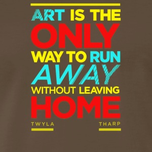 Art is the only way to run - Men's Premium T-Shirt