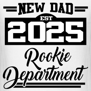 NEW DAD EST 2025 ROOKIE DEPARTMENT,NEW DAD,DAD,202 - Men's T-Shirt
