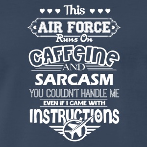 Air Force Runs On Caffeine Shirt - Men's Premium T-Shirt