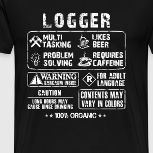 Logger - Multi tasking logger awesome t-shirt - Men's Premium T-Shirt