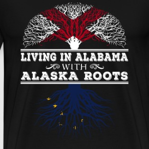 Alaska roots - Living in Alabama - Men's Premium T-Shirt