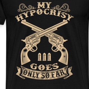 Gun Rights - My Hypocrisy goes only so far - Men's Premium T-Shirt