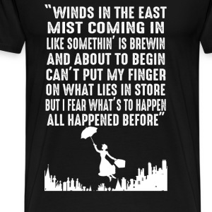 Mary Poppins - Winds in the East mist coming in - Men's Premium T-Shirt