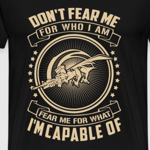 Seabee - Fear me for what I'm capable of - Men's Premium T-Shirt