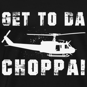 Chopper - Get to da choppa awesome t-shirt - Men's Premium T-Shirt