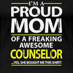 Counselor - Proud mom of an awesome counselor - Women's Premium T-Shirt